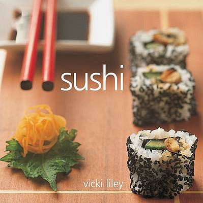 Sushi - Liley, Vicki
