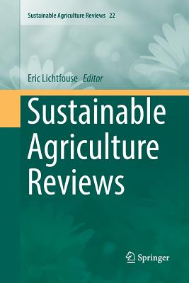 Sustainable Agriculture Reviews - Lichtfouse, Eric (Editor)