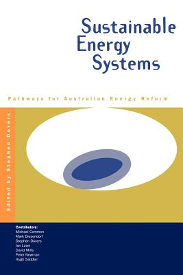 Sustainable Energy Systems - Dovers, Stephen, Professor (Editor)