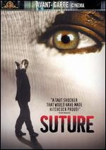 Suture - David Siegel; Scott McGehee