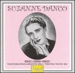 Suzanne Danco - Ernest Lush (piano); Frederick Stone (piano); Suzanne Danco (vocals); Cincinnati Symphony Orchestra