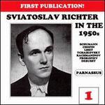 Sviatoslav Richter in the 1950s, Vol. 1