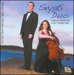 Svyati Duo Plays Music for Organ and Cello