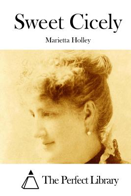 Sweet Cicely - Holley, Marietta, and The Perfect Library (Editor)