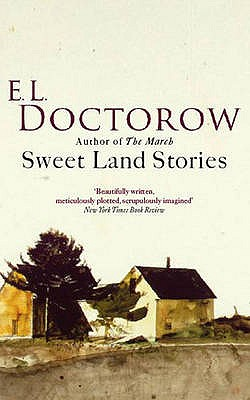 Sweet Land Stories - Doctorow, E. L.