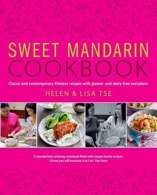 Sweet Mandarin Cookbook - Tse, Helen, and Tse, Lisa