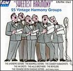 Sweetest Harmony: 25 Vintage Harmony Groups