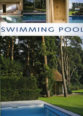 Swimming Pools - Pauwels, Jo (Photographer), and Watkinson, Laura (Translated by), and Pauwels, Wim (Foreword by)
