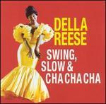 Swing Slow/Della Della Cha-Cha-Cha