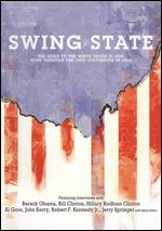 Swing State - H. Spencer Young; Jason Zone Fisher; John Intrater