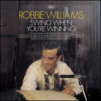 Swing When You're Winning (+DVD) - Robbie Williams