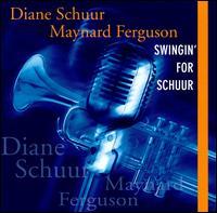 Swingin' for Schuur - Diane Schuur