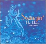 Swingin' the Blues, Vol. 5
