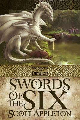 Swords of the Six - Appleton, Scott