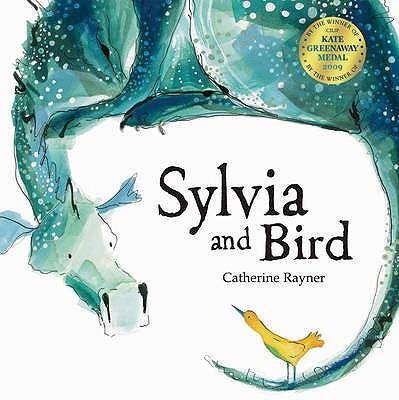 Sylvia and Bird - Raynor, Catherine