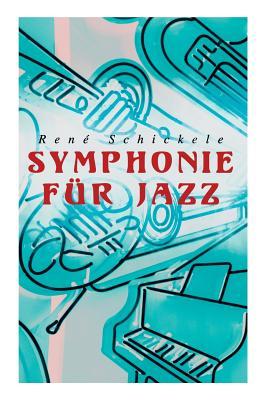 Symphonie Fur Jazz - Schickele, Rene