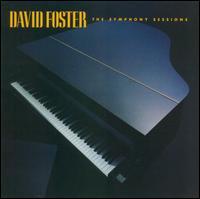 Symphony Sessions - David Foster