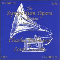 Symposium Opera Collection, Vol. 3 - Charles Dalmores (tenor); Louis Cazette (tenor)