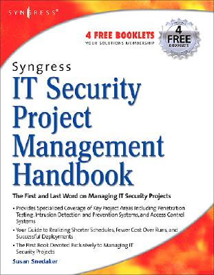 Syngress IT Security Project Management Handbook - Snedaker, Susan, and Rogers, Russ (Editor)