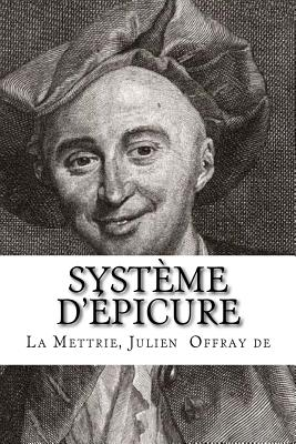 Syst?me d'?picure - Mybook (Editor), and Julien, La Mettrie