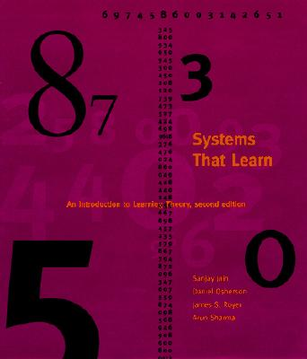 Systems That Learn: An Introduction to Learning Theory - Jain, Sanjay, MD, MBA, and Osherson, Daniel N, and Royer, James S