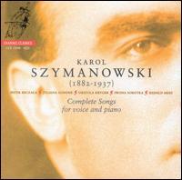 Szymanowski: Complete Songs for Voice and Piano - Iwona Sobotka (soprano); Juliana Gondek (soprano); Juliana Gondek (tenor); Piotr Beczala (tenor); Reinhild Mees (piano);...