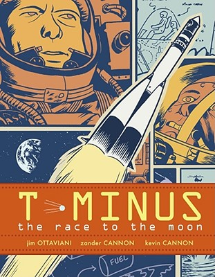 T-Minus: The Race to the Moon - Ottaviani, Jim