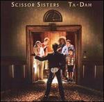 Ta-Dah [Bonus Track] - Scissor Sisters