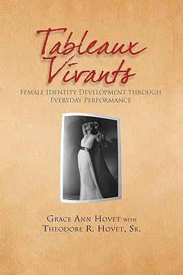 Tableaux Vivants - Hovet, Grace Ann