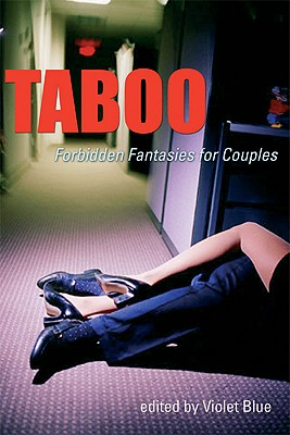 Taboo: Forbidden Fantasies for Couples - Blue, Violet (Editor)