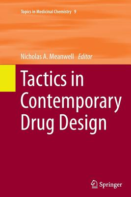 Tactics in Contemporary Drug Design - Meanwell, Nicholas A (Editor)