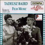 Tadeusz Baird: Film Music