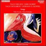 Tage Nielsen, Erik Norby, Vagn Holmboe, Herman D. Koppel: Songs