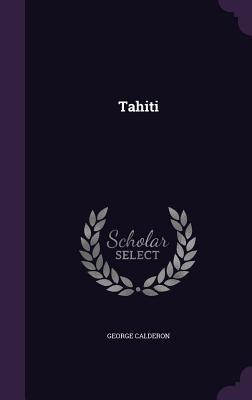 Tahiti - Calderon, George, Professor