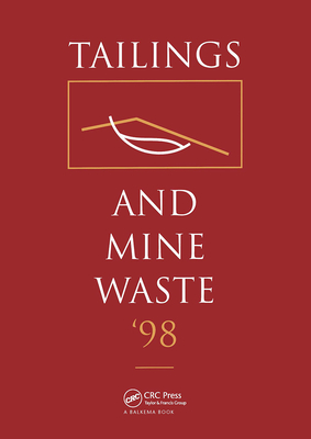 Tailings and Mine Waste 1998 - Colorado State University (Editor)