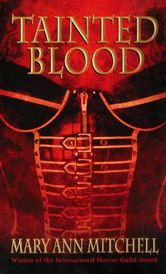 Tainted Blood - Mitchell, Mary Ann