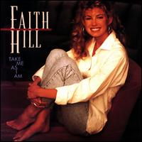 Take Me as I Am - Faith Hill