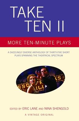 Take Ten II: More Ten-Minute Plays - Lane, Eric (Editor)