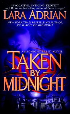 Taken by Midnight - Adrian, Lara