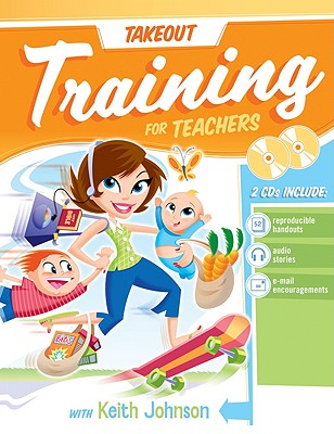 Takeout Training for Teachers - Group Publishing