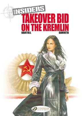 Takeover Bid on the Kremlin - Bartoll, Jean-Claude