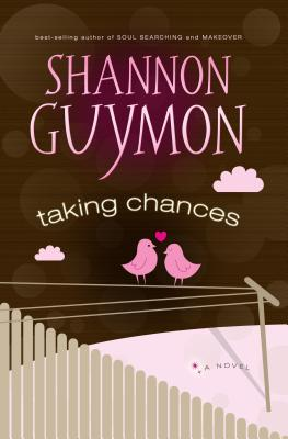 Taking Chances - Guymon, Shannon