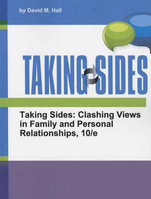 Taking Sides: Clashing Views in Family and Personal Relationships - Hall, David M