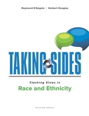 Taking Sides: Clashing Views in Race and Ethnicity - D'Angelo, Raymond, and Douglas, Herbert