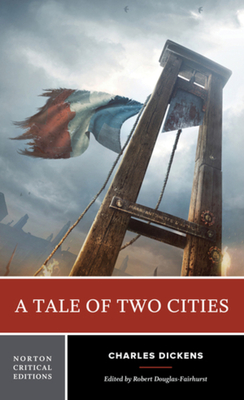 Tale of Two Cities - Dickens, Charles, and Douglas-Fairhurst, Robert (Editor)
