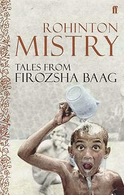 Tales from Firozsha Baag - Mistry, Rohinton