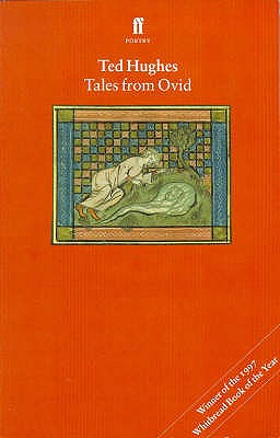 Tales from Ovid: Twenty-Four Passages from the Metamorphoses - Hughes, Ted (Translated by), and Ovid