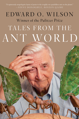 Tales from the Ant World - Wilson, Edward O