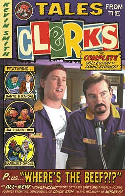 "Tales from the ""Clerks"" - Smith, Kevin"