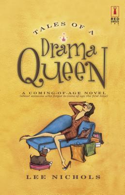 Tales of a Drama Queen - Nichols, Lee